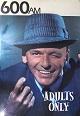 AM 600 Sinatra Poster