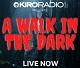 Walk in the Dark - KIRO Radio